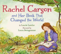 Rachel Carson and Her Book That Changed the World (Paperback)