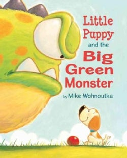 Little Puppy and the Big Green Monster (Paperback)