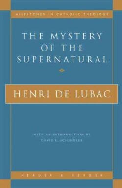 The Mystery of the Supernatural (Paperback)