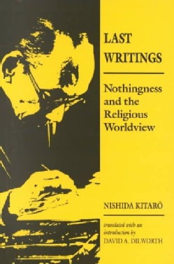 Last Writings: Nothingness and the Religious Worldview (Paperback)