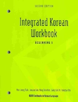 Integrated Korean Workbook: Beginning 1 (Paperback)