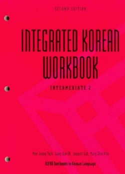 Integrated Korean Workbook: Intermediate 2 (Paperback)