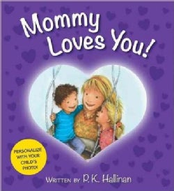 Mommy Loves You! (Board book)