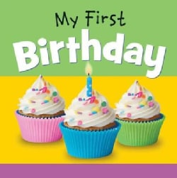 My First Birthday (Board book)