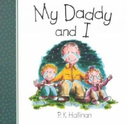 My Daddy and I (Board book)