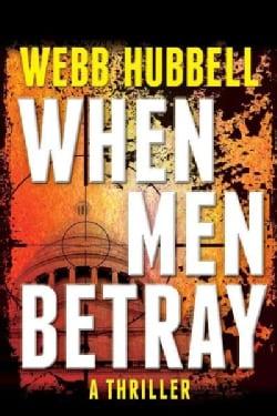 When Men Betray (Hardcover)