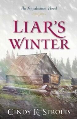 Liar's Winter: An Appalachian Novel (Paperback)