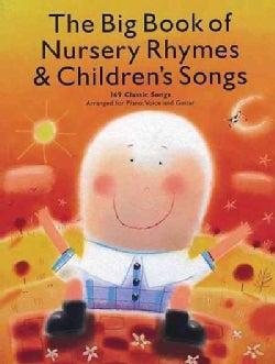The Big Book Of Nursery Rhymes & Children's Songs (Paperback)