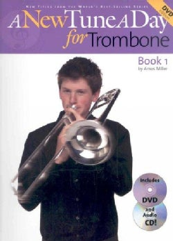 A New Tune a Day for Trombone: Book 1