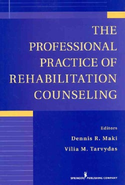 The Professional Practice of Rehabilitation Counseling (Paperback)
