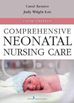 Comprehensive Neonatal Nursing Care (Paperback)