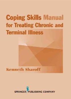 Coping Skills Manual for Treating Chronic and Terminal Illness