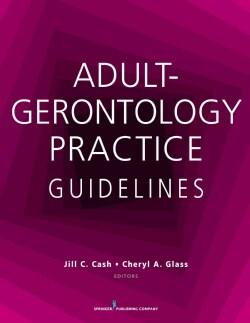 Adult-Gerontology Practice Guidelines (Paperback)