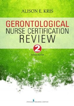 Gerontological Nurse Certification Review (Paperback)