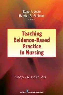 Teaching Evidence-Based Practice in Nursing (Paperback)