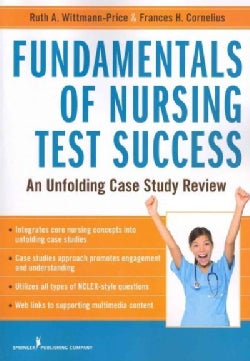 Fundamentals of Nursing Test Success: Unfolding Case Study Review (Paperback)