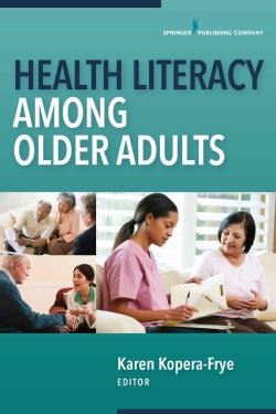 Health Literacy Among Older Adults (Paperback)