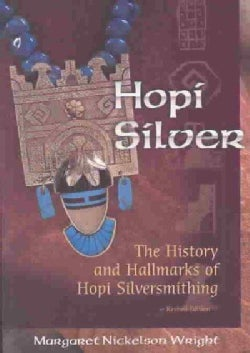 Hopi Silver: The History and Hallmarks of Hopi Silversmithing (Paperback)