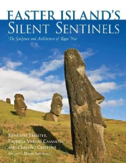 Easter Island's Silent Sentinels: The Sculpture and Architecture of Rapa Nui (Hardcover)