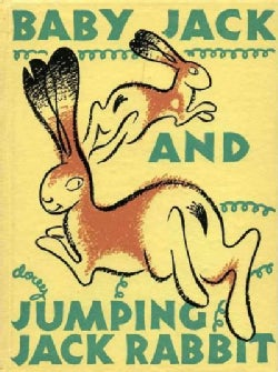 Baby Jack and Jumping Jack Rabbit (Hardcover)