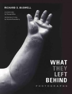 What They Left Behind: Photographs (Hardcover)