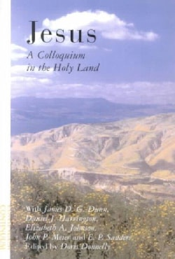 Jesus: A Colloquium in the Holy Land (Paperback)