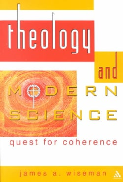 Theology and Modern Science: Quest for Coherence (Paperback)