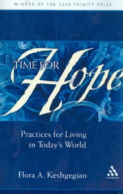 Time for Hope: Practices for Living in Today's World (Paperback)