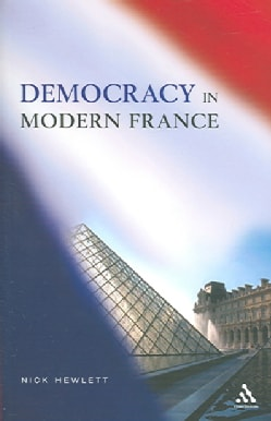 Democracy And Modern France (Paperback)
