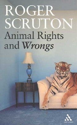 Animal Rights And Wrongs (Paperback)