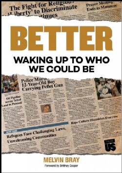 Better: Waking Up to Who We Could Be (Paperback)