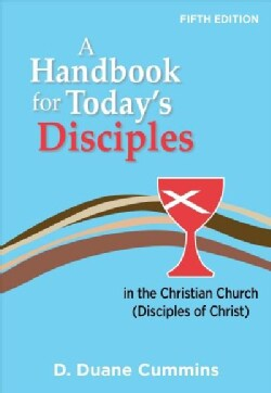 A Handbook for Today's Disciples (Paperback)