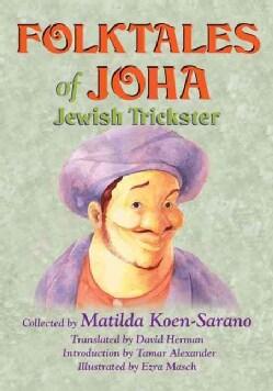 Folktales of Joha, Jewish Trickster (Hardcover)