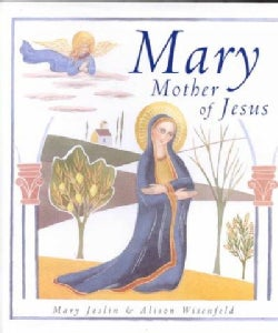 Mary, Mother of Jesus (Hardcover)