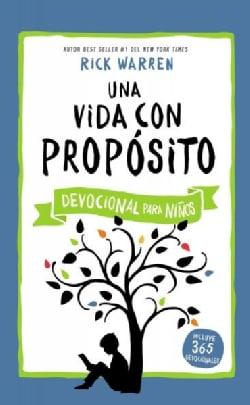 Una vida con proposito: Devocional Para Ninos (Hardcover)