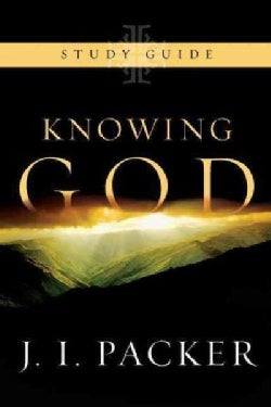 Knowing God: Study Guide (Paperback)