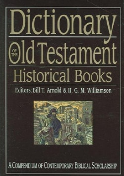 Dictionary of the Old Testament: Historical Books (Hardcover)