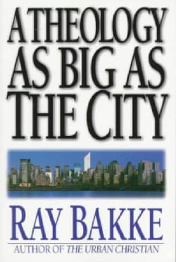 A Theology As Big As the City (Paperback)