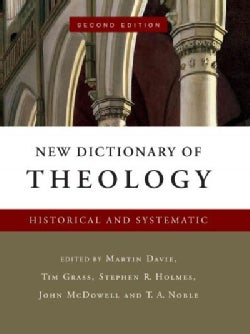 New Dictionary of Theology: Historical and Systematic (Hardcover)