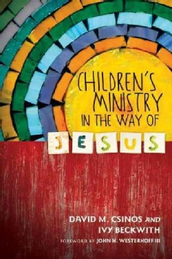 Children's Ministry in the Way of Jesus (Paperback)