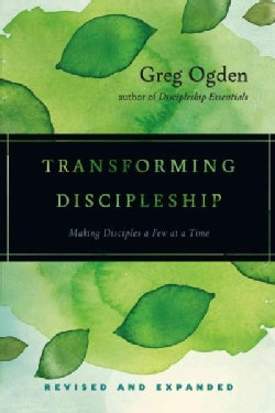 Transforming Discipleship: Making Disciples a Few at a Time (Paperback)