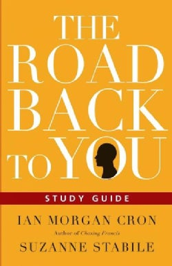 The Road Back to You: Five Sessions for Individuals or Groups (Paperback)