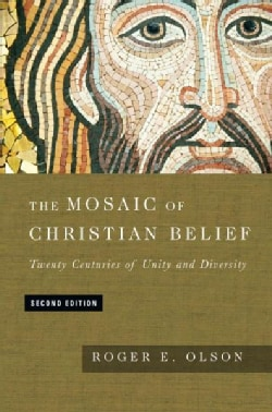 The Mosaic of Christian Belief: Twenty Centuries of Unity and Diversity (Hardcover)