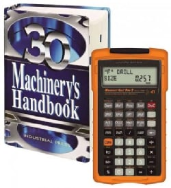 Machinery's Handbook & Machinist Calc Pro 2 Combo: A Reference Book for the Mechanical Engineer, Designer, Manufacturing Engi...