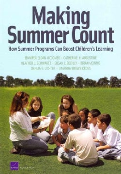 Making Summer Count: How Summer Programs Can Boost Children's Learning (Paperback)