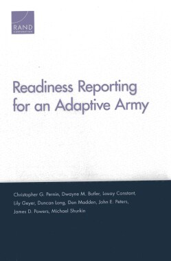 Readiness Reporting for an Adaptive Army (Paperback)