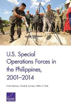 U.S. Special Operations Forces in the Philippines, 2001-2014 (Paperback)