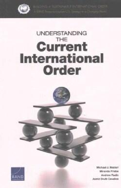 Understanding the Current International Order (Paperback)