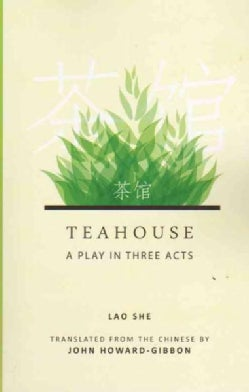 Teahouse: A Play in Three Acts (Paperback)