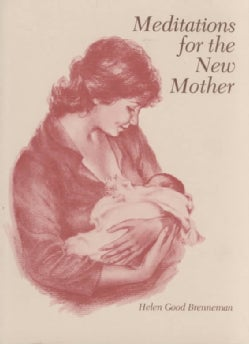 Meditations for the New Mother (Paperback)